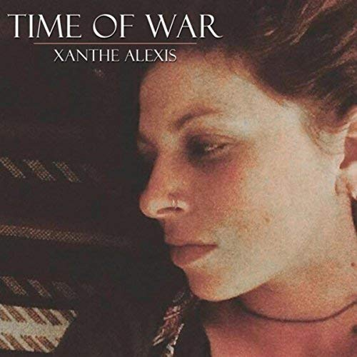Xanthe Alexis, Time of War, Album Folk Music